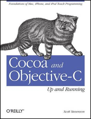 Cocoa and Objective-C: Up and Running (Paperback)