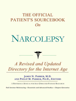 The Official Patient's Sourcebook on Narcolepsy (Paperback)