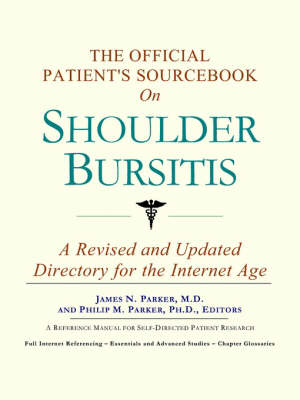 The Official Patient's Sourcebook on Shoulder Bursitis (Paperback)