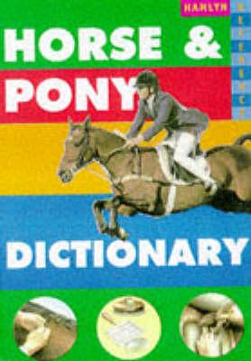 Horse and Pony Dictionary (Hardback)