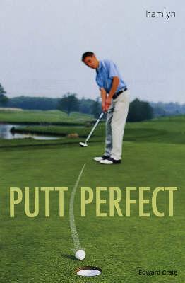 Putt Perfect (Paperback)