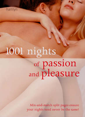 1001 Nights of Passion and Pleasure (Spiral bound)