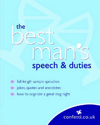 Confetti: The Best Man's Speech & Duties - Confetti (Paperback)
