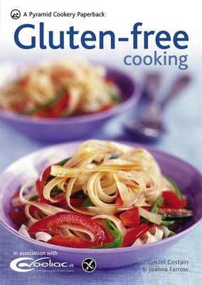 Gluten-free Cooking: Over 60 Gluten-Free Recipes - Pyramid Paperbacks (Paperback)