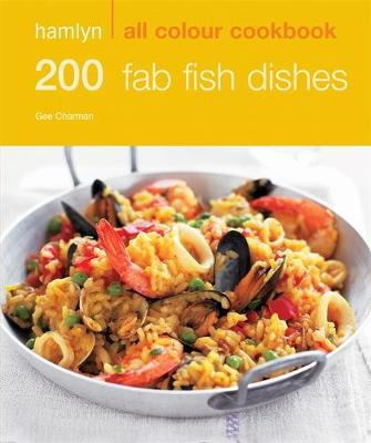 200 Fab Fish Dishes: Hamlyn All Colour Cookbook (Paperback)