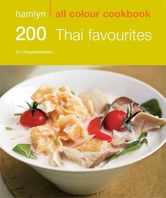 Hamlyn All Colour Cookery: 200 Thai Favourites: Hamlyn All Colour Cookbook - Hamlyn All Colour Cookery (Paperback)