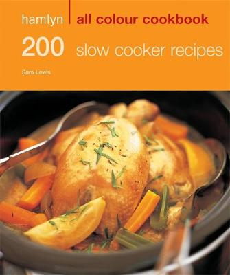 200 Slow Cooker Recipes: Hamlyn All Colour Cookbook (Paperback)