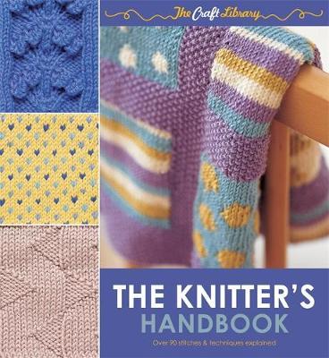 The Knitter's Handbook (Paperback)