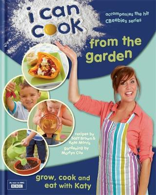 I Can Cook from the Garden (Hardback)
