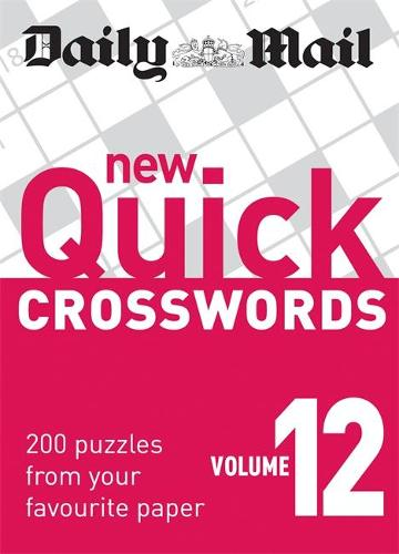 Daily Mail: New Quick Crosswords 12 - The Daily Mail Puzzle Books (Paperback)