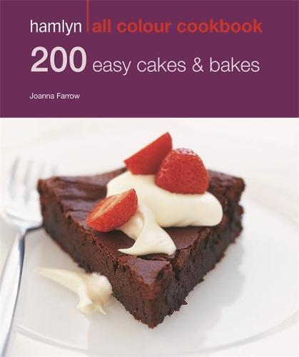 Hamlyn All Colour Cookery: 200 Easy Cakes & Bakes: Hamlyn All Colour Cookbook - Hamlyn All Colour Cookery (Paperback)