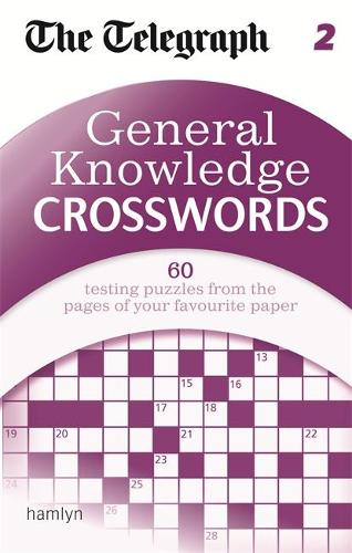 The Telegraph: General Knowledge Crosswords 2 - The Telegraph Puzzle Books (Paperback)