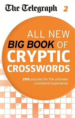 The Telegraph All New Big Book of Cryptic Crosswords 2 - The Telegraph Puzzle Books  sc 1 st  Waterstones & The Telegraph: All New Big Book of Cryptic Crosswords 2 by The ... 25forcollege.com