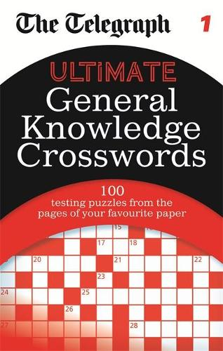 The Telegraph: Ultimate General Knowledge Crosswords 1 - The Telegraph Puzzle Books (Paperback)