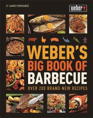 Weber's Big Book of Barbecue (Paperback)