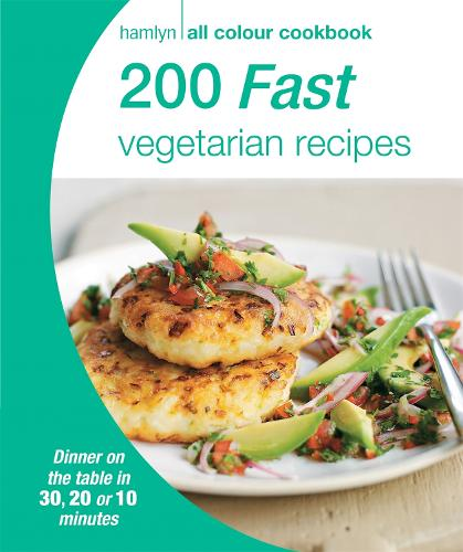 Hamlyn All Colour Cookery: 200 Fast Vegetarian Recipes: Hamlyn All Colour Cookbook - Hamlyn All Colour Cookery (Paperback)