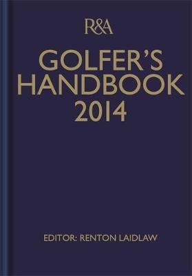 R&A Golfer's Handbook 2014 (Hardback)