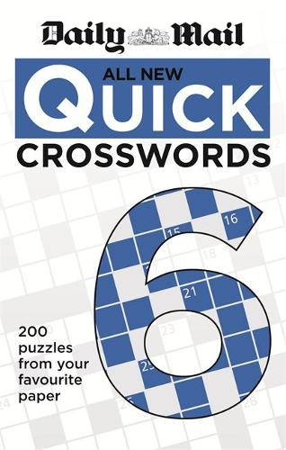 Daily Mail All New Quick Crosswords 6 - The Daily Mail Puzzle Books (Paperback)