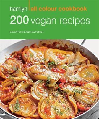 200 Vegan Recipes - Hamlyn All Colour Cookbook (Paperback)