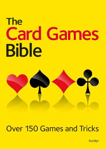 The Card Games Bible: Over 150 games and tricks (Paperback)