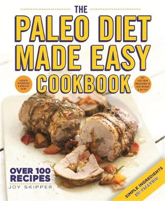 The Paleo Diet Made Easy Cookbook (Paperback)