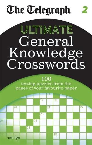 The Telegraph: Ultimate General Knowledge Crosswords 2 - The Telegraph Puzzle Books (Paperback)