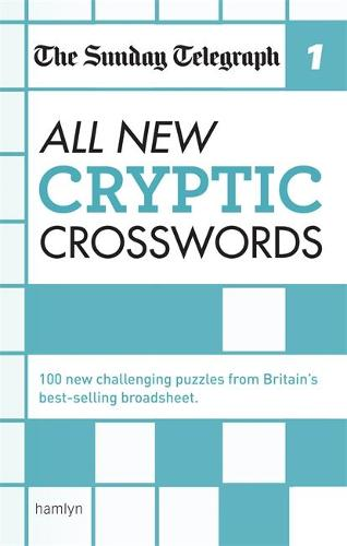 The Sunday Telegraph: All New Cryptic Crosswords 1 - The Telegraph Puzzle Books (Paperback)