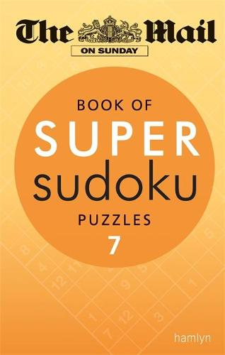 The Mail on Sunday: Book of Super Sudoku Puzzles 7 - Mail on Sunday (Paperback)