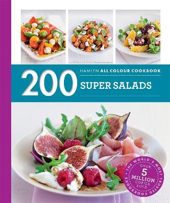 Hamlyn All Colour Cookery: 200 Super Salads: Hamlyn All Colour Cookbook - Hamlyn All Colour Cookery (Paperback)