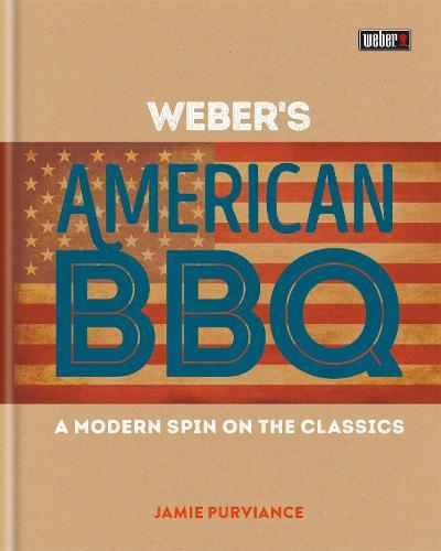 Weber's American Barbecue (Hardback)