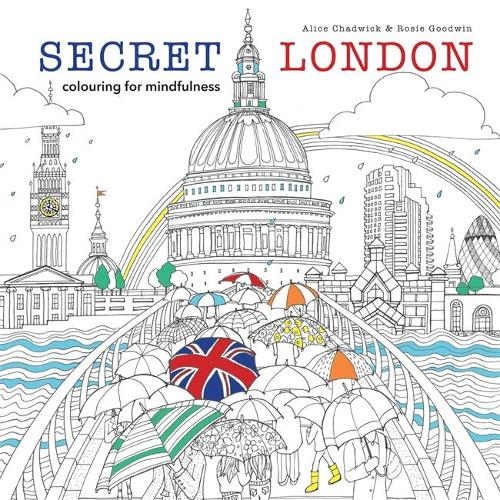 Coloring Books For Adults Waterstones Secret London By Alice Chadwick Rosie Goodwin