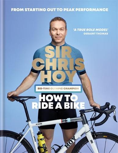 How to Ride a Bike (Hardback)