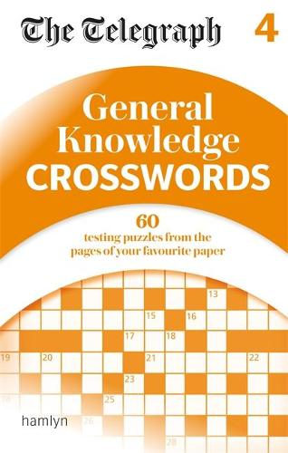 The Telegraph: General Knowledge Crosswords 4 - The Telegraph Puzzle Books (Paperback)