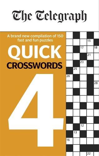 The Telegraph Quick Crosswords 4 - The Telegraph Puzzle Books (Paperback)
