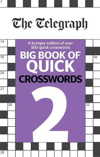 The Telegraph Big Book of Quick Crosswords 2 - The Telegraph Puzzle Books (Paperback)
