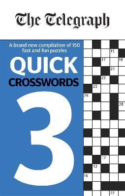 The Telegraph Quick Crosswords 3 - The Telegraph Puzzle Books (Paperback)