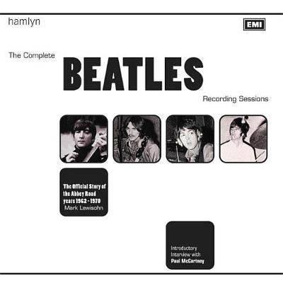 The Complete Beatles Recording Sessions: The Official Story of the Abbey Road years 1962-1970 (Hardback)