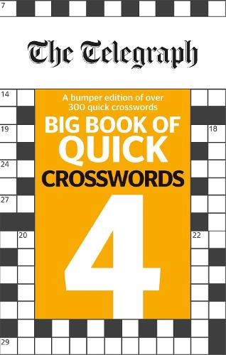 The Telegraph Big Book of Quick Crosswords 4 - The Telegraph Puzzle Books (Paperback)