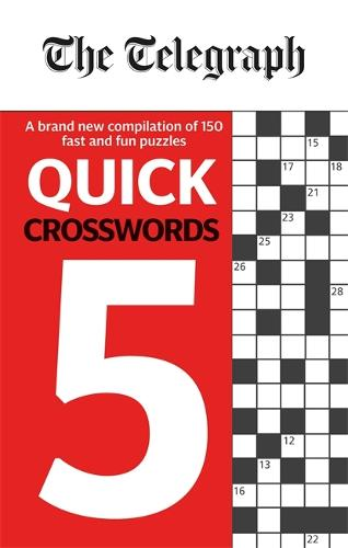 The Telegraph Quick Crosswords 5 - The Telegraph Puzzle Books (Paperback)