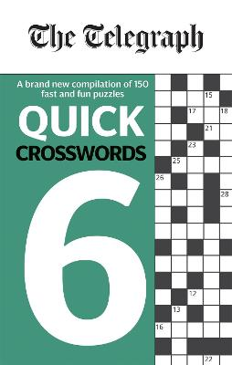 The Telegraph Quick Crosswords 6 - The Telegraph Puzzle Books (Paperback)