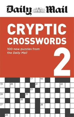 Daily Mail Cryptic Crosswords Volume 2 - The Daily Mail Puzzle Books (Paperback)