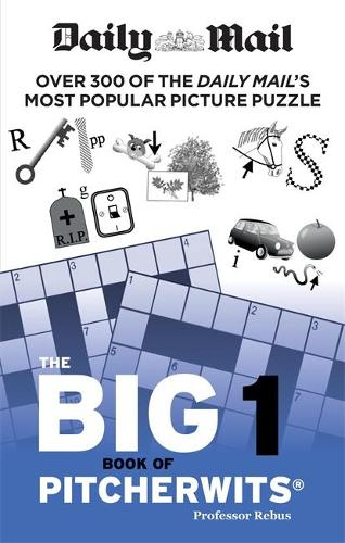 Daily Mail Big Book of Pitcherwits 1 (Paperback)