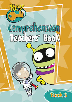 Key Comprehension: Key Comprehension New Edition Teacher's Handbook 3 Teacher's Handbook 3 - KEY COMPREHENSION -REVISED EDITION (Paperback)