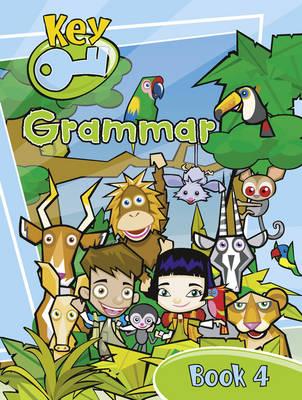 Key Grammar Pupil Book 4 - KEY GRAMMAR (Paperback)