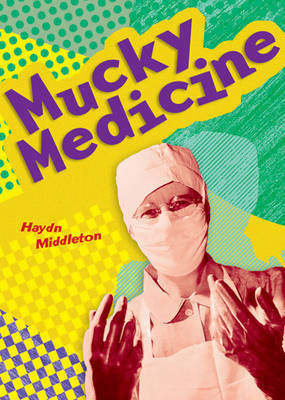 Pocket Facts Year 4: Mucky Medicine - POCKET READERS NONFICTION (Paperback)