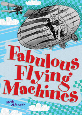 Pocket Facts Year 4: Fabulous Flying Machines - POCKET READERS NONFICTION (Paperback)