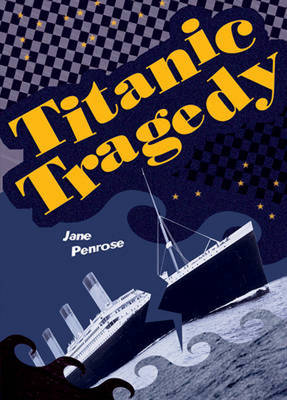 Pocket Facts Year 6: Titanic Tragedy - POCKET READERS NONFICTION (Paperback)