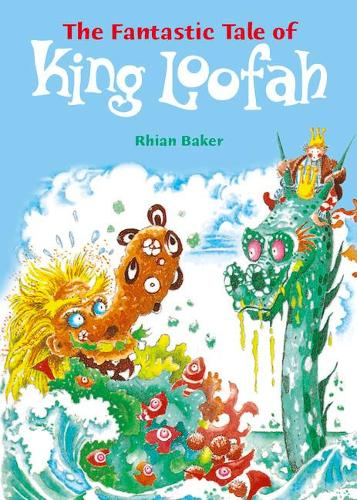 POCKET TALES YEAR 5 THE FANTASTIC TALE OF KING LOOFAH - POCKET READERS FICTION (Paperback)