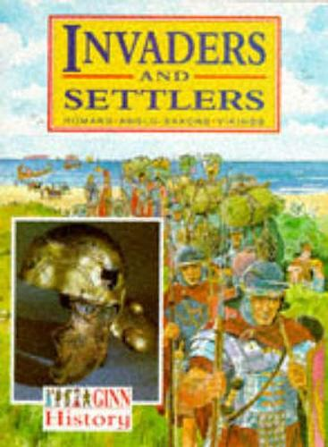 Ginn History :Key Stage 2 : Invaders And Settlers :Pupil Book - NEW GINN HISTORY (Paperback)