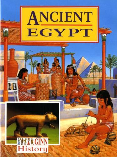 Ginn History Key Stage 2 Ancient Egypt Pupil`S Textbook - NEW GINN HISTORY (Paperback)
